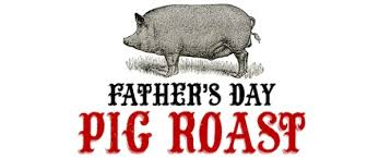 Four Sisters Fathers Day Pig Roast